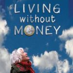 "Zaterdag 24 februari: LETSCafé –  Documentaire ""Living without money"""